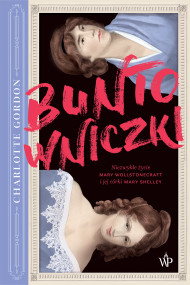 okładka Buntowniczki, Ebook | Gordon Charlotte