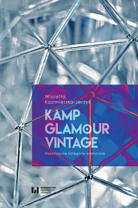 okładka Kamp, glamour, vintageebook | EPUB, MOBI | Wioletta  Kazimierska-Jerzyk