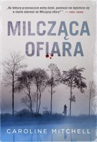 okładka Milcząca ofiara, Ebook | Ewa  Wojtczak, Caroline Mitchell