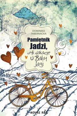 okładka Pamiętnik Jadzi, czyli wakacje u Baby Jagi, Ebook | Dominika Tabernacka