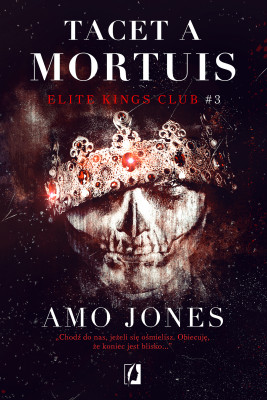 okładka Tacet a Mortuis. Elite Kings Club. Tom 3, Ebook | Amo Jones