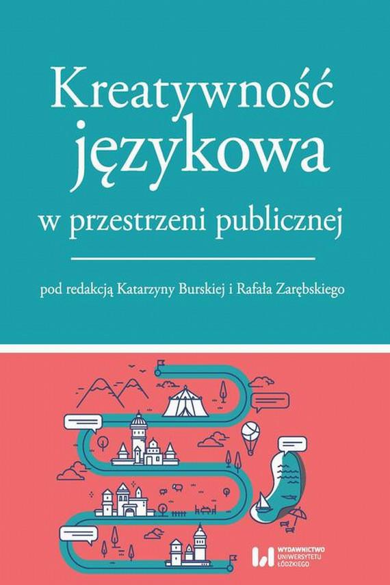 okładka Kreatywność językowa w przestrzeni publicznejebook | EPUB, MOBI | Praca zbiorowa