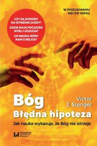 okładka Bóg. Błędna hipoteza, Ebook   Victor J. Stenger