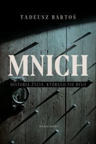 okładka Mnich, Ebook | Tadeusz  Bartoś