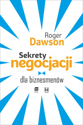 okładka Sekrety negocjacji dla biznesmenów, Ebook | Roger Dawson
