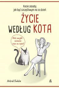 okładka Życie według kota, Ebook | Bożena Sęk, Eulalie Astrid