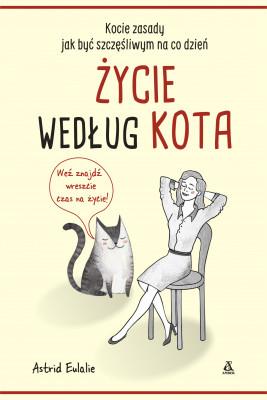 okładka Życie według kota, Ebook   Bożena Sęk, Eulalie Astrid