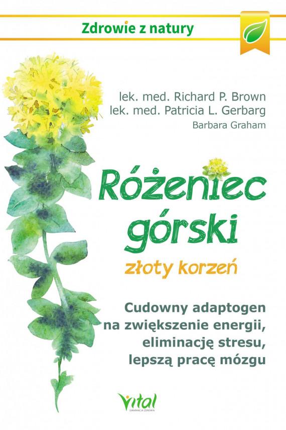 okładka Różeniec górski - złoty korzeńebook | EPUB, MOBI | Brown Richard, Patricia  Gerbarg