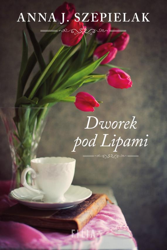 okładka Dworek pod Lipamiebook   EPUB, MOBI   Anna J. Szepielak