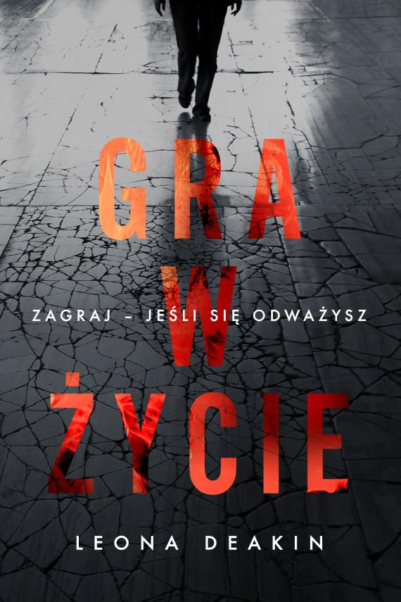 okładka Gra w życieebook   EPUB, MOBI   Aga  Zano, Leona Deakin