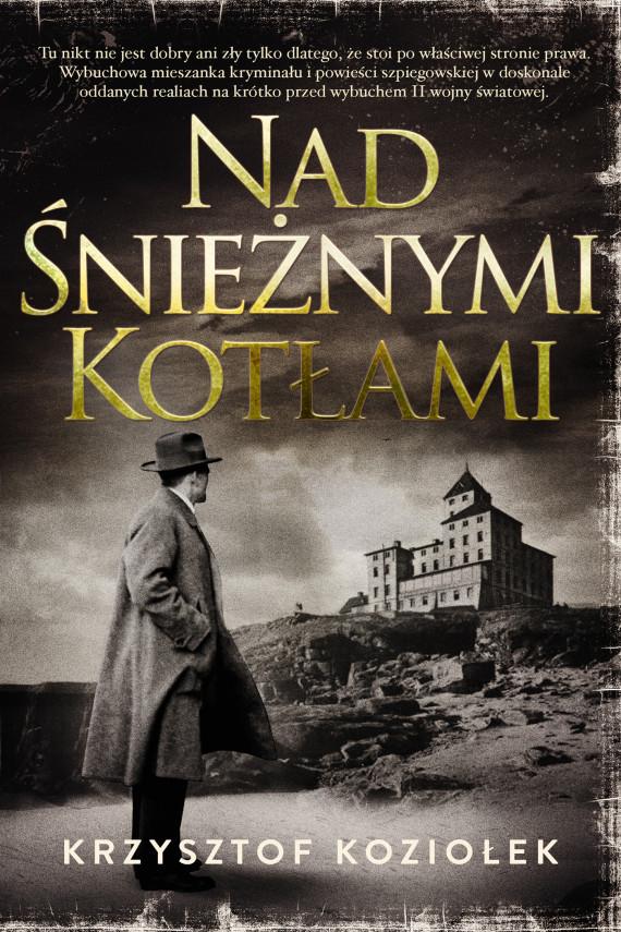 okładka Nad Śnieżnymi Kotłamiebook   EPUB, MOBI   Krzysztof Koziołek