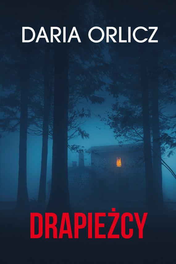 okładka Drapieżcyebook   EPUB, MOBI   Daria Orlicz