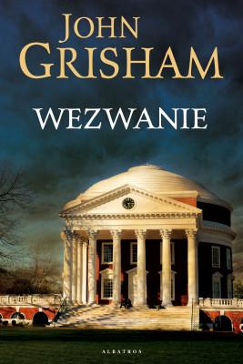okładka WEZWANIE, Ebook | John  Grisham, Andrzej Leszczyński