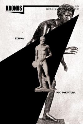 okładka KRONOS 4/2018. Sztuka pod dyktaturą, Ebook | publikacja zbiorowa publikacja zbiorowa