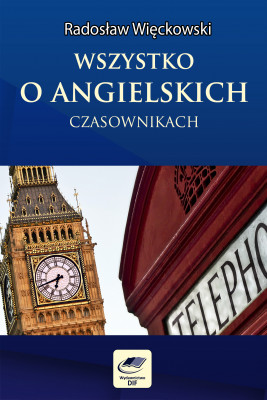 okładka Wszystko o angielskich czasownikach, Ebook | Radosław Więckowski