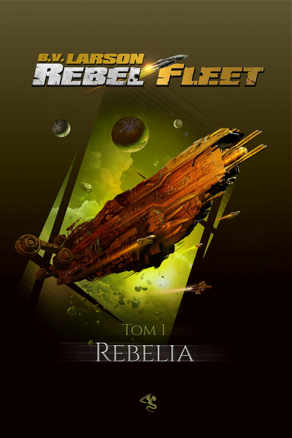 okładka Rebel Fleet. Tom 1. Rebeliaebook | EPUB, MOBI | B.V. Larson