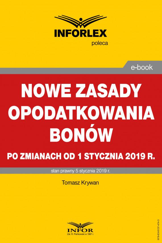 okładka Nowe zasady opodatkowania bonów po zmianach od 1 stycznia 2019 r.ebook | PDF | Tomasz Krywan
