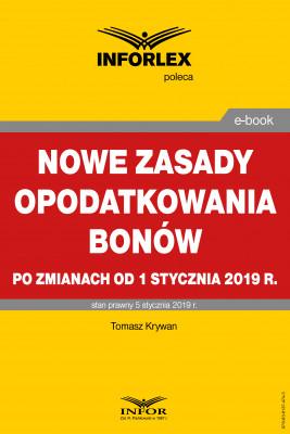 okładka Nowe zasady opodatkowania bonów po zmianach od 1 stycznia 2019 r., Ebook   Tomasz Krywan