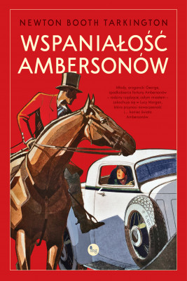okładka Wspaniałość Ambersonów, Ebook | Booth Tartington Newton