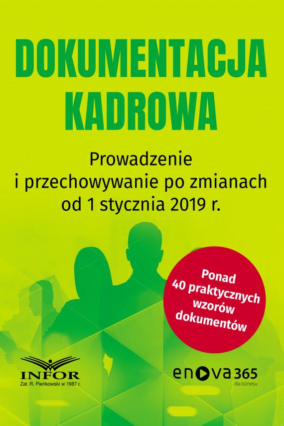 okładka Dokumentacja kadrowa .Prowadzenie i przechowywanie po zmianach od 1 stycznia 2019 r.ebook | PDF | praca  zbiorowa