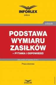 okładka Podstawa wymiaru zasiłków- pytania i odpowiedzi, Ebook | praca  zbiorowa