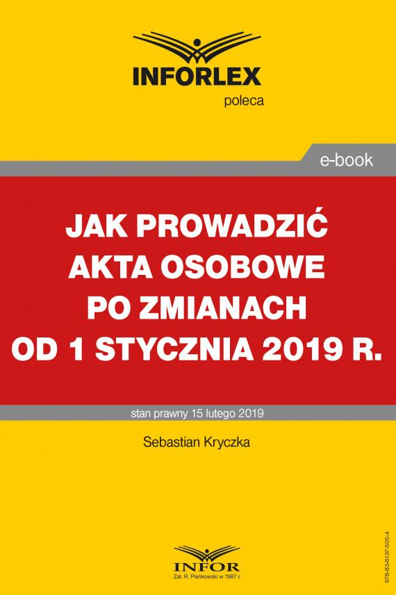 okładka Jak prowadzić akta osobowe po zmianach od 1 stycznia 2019 r.ebook | PDF | Sebastian Kryczka