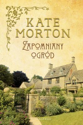 okładka ZAPOMNIANY OGRÓD, Ebook | Kate Morton