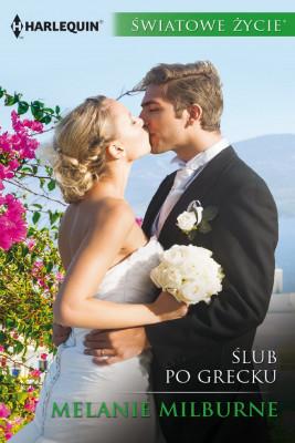 okładka Ślub po grecku, Ebook | Melanie Milburne