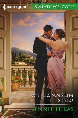 okładka W hiszpańskim stylu, Ebook | Jennie Lucas