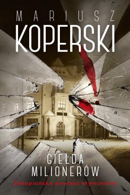 okładka Giełda milionerów, Ebook | Mariusz  Koperski