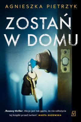 okładka Zostań w domu, Ebook | Agnieszka Pietrzyk