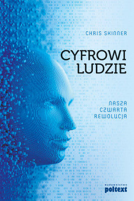 okładka Cyfrowi Ludzie. Nasza czwarta rewolucja, Ebook | Chris Skinner