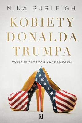 okładka Kobiety Donalda Trumpa, Ebook | Nina Burleigh
