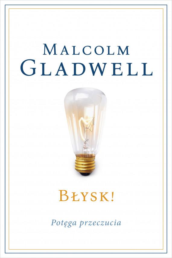 okładka Błysk!ebook | EPUB, MOBI | Malcolm Gladwell