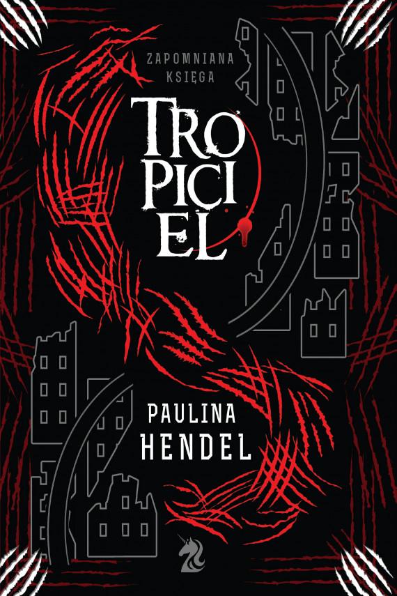 okładka Tropicielebook   EPUB, MOBI   Paulina Hendel