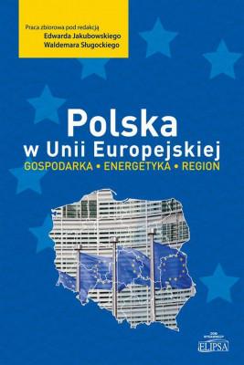 okładka Polska w Unii Europejskiej, Ebook   Edward  Jakubowski, Waldemar  Sługocki