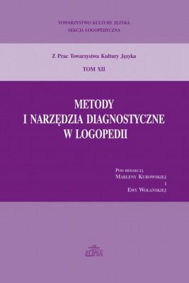 okładka Metody i narzędzia diagnostyczne w logopedii, Ebook   Praca zbiorowa