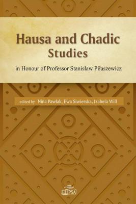 okładka Hausa and Chadic Studies, Ebook | Nina  Pawlak, Izabela  Will, Ewa  Siwierska
