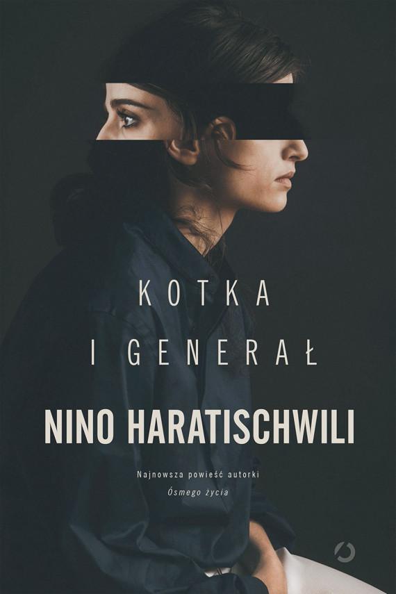 okładka Kotka i Generałebook | EPUB, MOBI | Nino Haratischwili