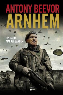 okładka Arnhem 1944, Ebook | Antony Beevor