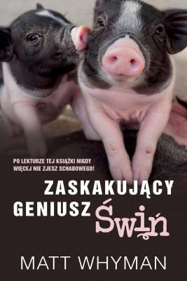 okładka Zaskakujący geniusz świń, Ebook | Matt  Whyman