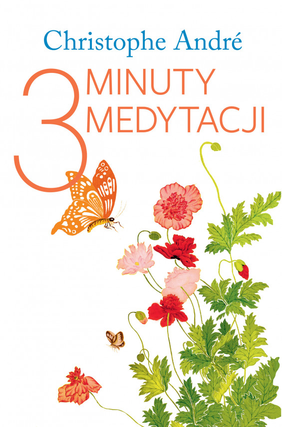 okładka Trzy minuty medytacjiebook | EPUB, MOBI | Christophe  André, Karolina Sikorska