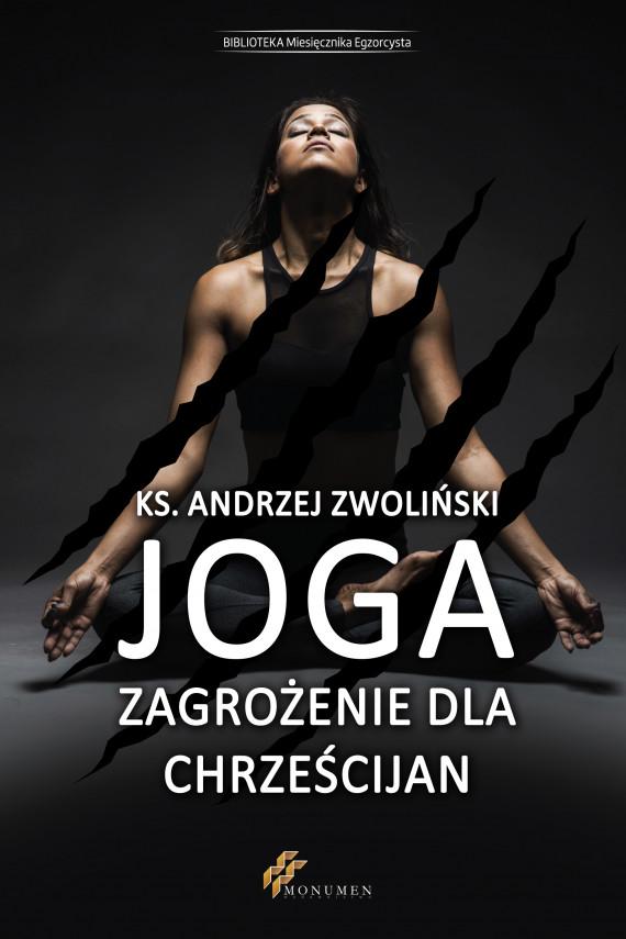 okładka Joga zagrożenie dla chrześcijanebook | EPUB, MOBI | Andrzej Zwoliński
