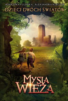 okładka Mysia Wieża, Ebook | Agnieszka Fulińska, Aleksandra Klęczar