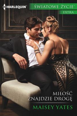 okładka Miłość znajdzie drogę, Ebook | Maisey Yates