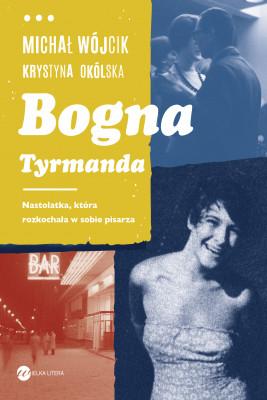 okładka Bogna Tyrmanda, Ebook | Michał Wójcik