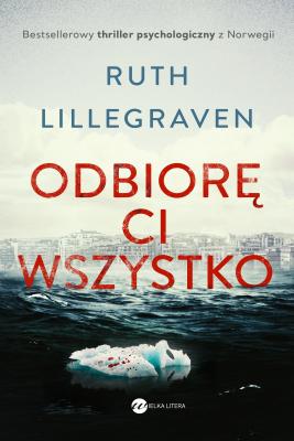 okładka Odbiorę ci wszystko, Ebook | Lillegraven Ruth