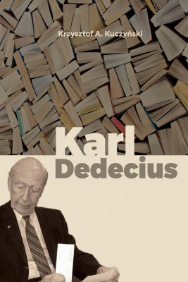 okładka Karl Dedecius, Ebook | Krzysztof A. Kuczyński