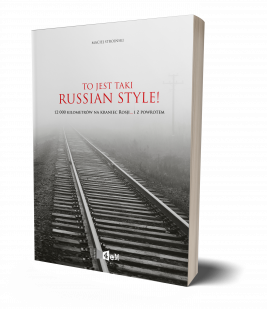 okładka To jest taki Russian Style! 12 000 kilometrów na kraniec Rosji... i z powrotem., Ebook | Stroiński Maciej