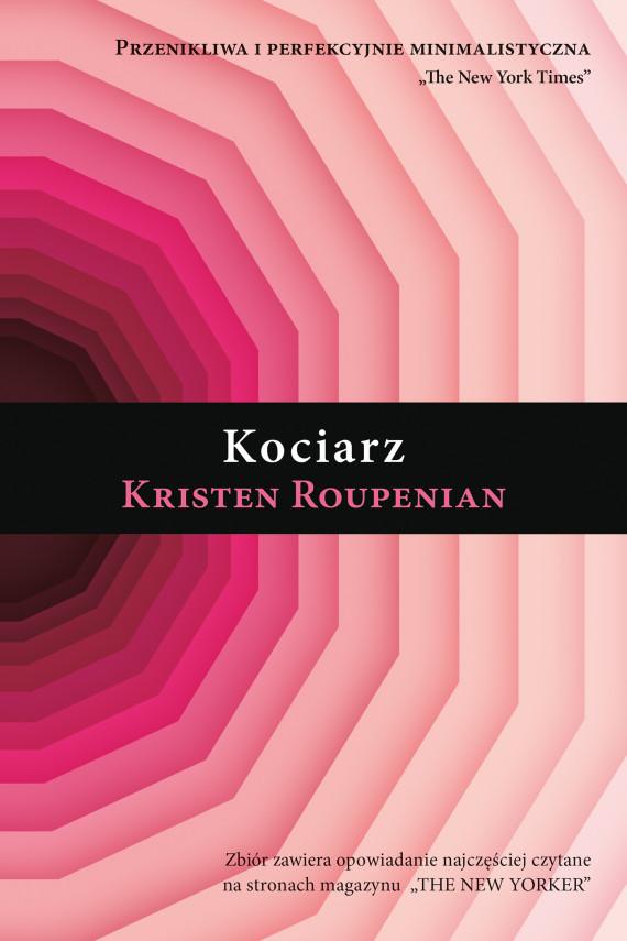 okładka Kociarzebook | EPUB, MOBI | Magdalena Sommer, Kristen  Roupenian